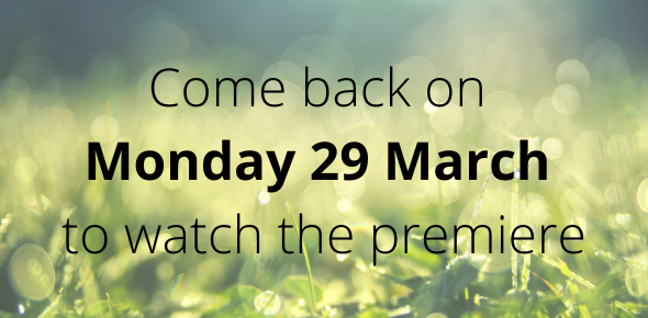 Come back on Monday 29 March to watch the premiere
